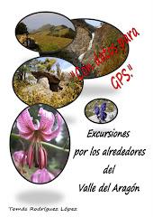 """""""Excursiones por los alrededores del Valle del Aragón"""". AGOTADO"""