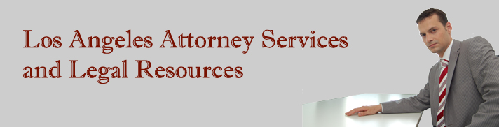 Los Angeles Attorney Services and Legal Resources