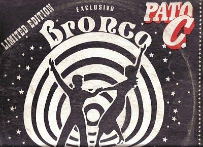 Pato C - Bronco (EDICION LIMITADA)