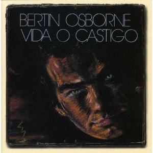 BertГn Osborne - VIDA O CASTIGO (1988)