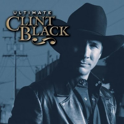 Clint Black - Ultimate