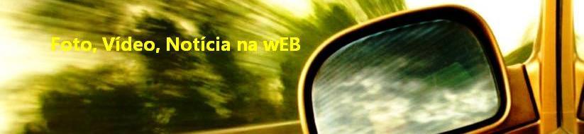 Foto, Vídeo, Notícia na wEB