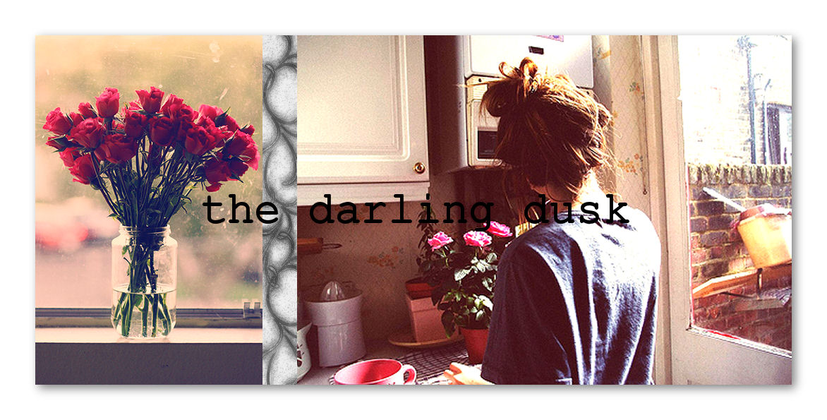 The Darling Dusk