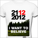 2012, tshirt, i want to believe