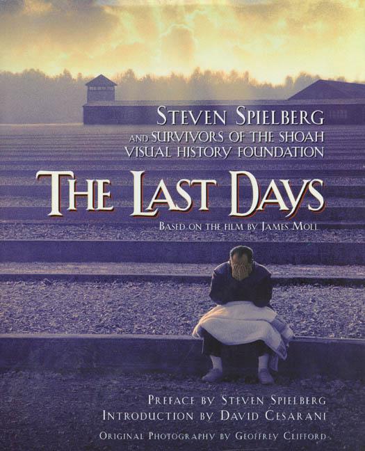gli ultimi giorni, spielberg, the last days