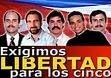 POR LA LIBERTAD DE LOS CINCO HEROES CUBANOS