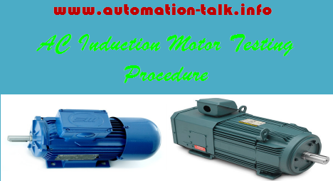 Test procedure of ac induction motor automation talk for How to check ac motor