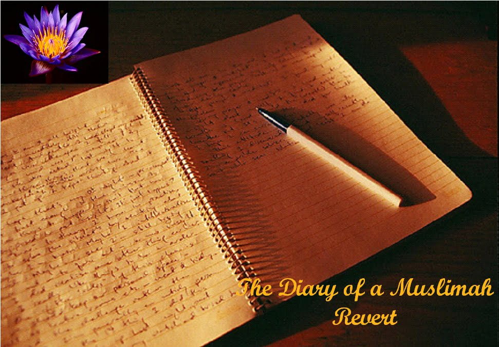 The Diary of  Muslimah Revert