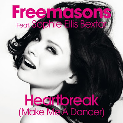 Freemasons and Sophie Ellis-Bextor - Heartbreak Make Me A Dancer