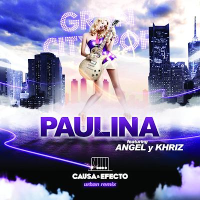 Paulina Rubio - Causa y Efecto Urban Mix