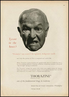 Tyrant in the house? Thorazine can control the agitated, belligerent senile