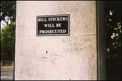 Bill stickers will be prosecuted. Bill Stickers is innocent