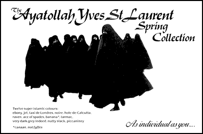 Not the nine o'clock news - The Ayatollah Yves St Laurent Spring Collection