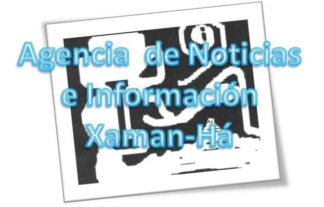 ANIX-HA Agencia de Noticias  e  Información    XAMAN-HÁ