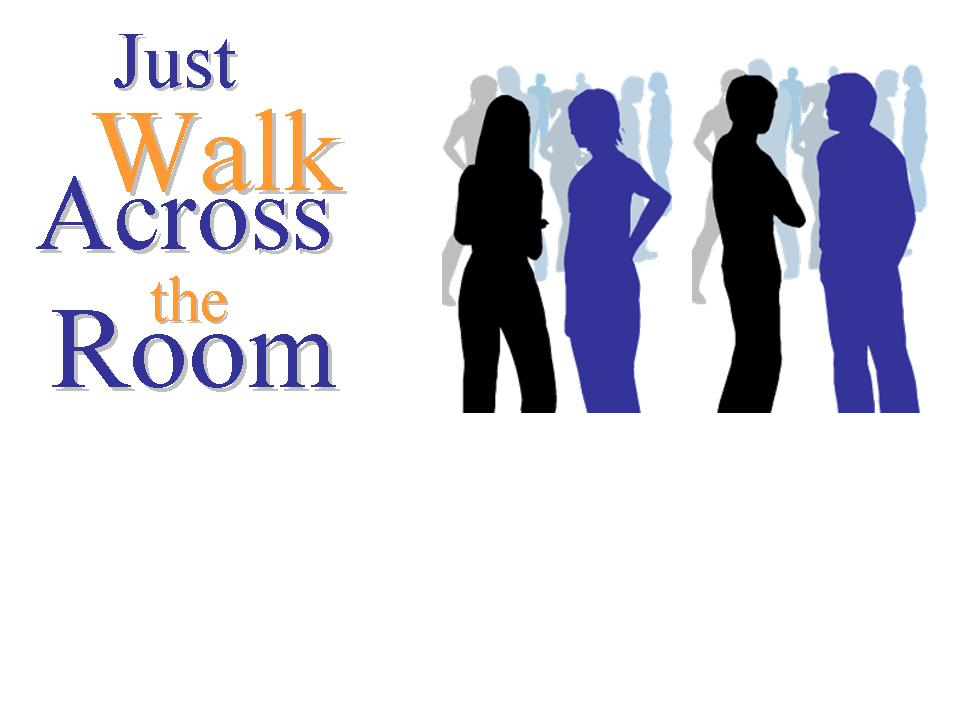[just+walk+across+the+room2.jpg]