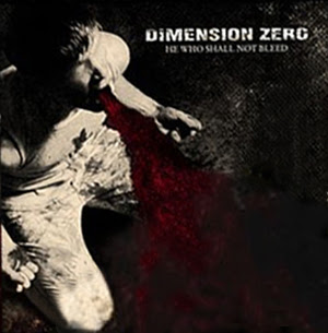 Dimension Zero - He Who Shall Not Bleed (Japanese Edition)
