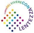 VIVERE CON LENTEZZA