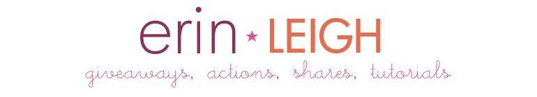 { Erin Leigh } SHARES  |  Photography  |  Giveaways  |  Actions  |  Shares  |  Tutorials  |  Craft