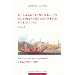 De la coutume  la loi en Polynsie Orientale de 1767  1945