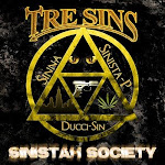 TRE SINS SINISTAH SOCIETY THE ALBUM