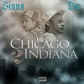 coming soon SINNA ROW & DOE BOI'S CHICAGO 2 INDIANA