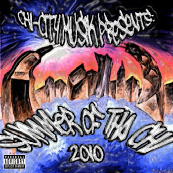 SUMMER OF THA CHI 2010 PRESENTED BY CHICITY MUSIK