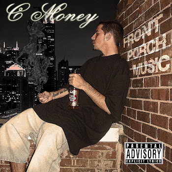 C MONEY~ FRONT PORCH MUSIC THE ALBUM