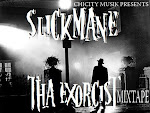 CHICITY MUSIK PRESENTS SLICKMANE THE EXORCIST MIXTAPE
