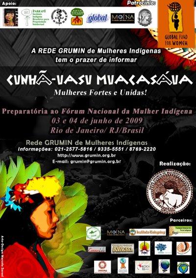 4ª Mesa Preparatória ao Fórum da Mulher Indígena, junho 2009, apoio UFRJ e Fundo Global p/ Mulher