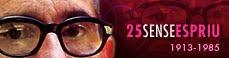 25 ANYS SENSE ESPRIU (1913-1985)
