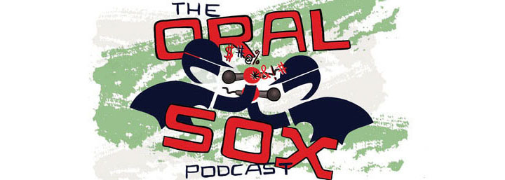 Oral Sox: The Weekly White Sox Podcast
