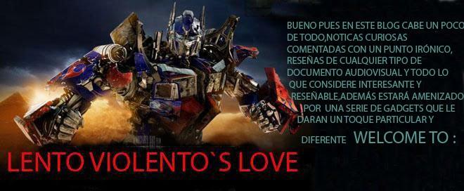 Lento violento´s love
