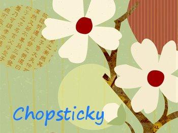 Chopsticky