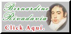BIOGRAFÍA DE BERNARDINO RIVADAVIA