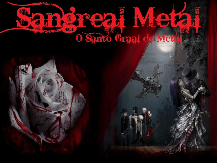 Sangreal Metal: O Santo Graal do Metal !