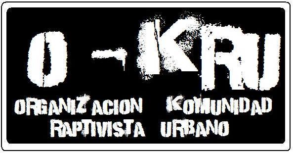 O-KRU (organizacion komunidad raptivista urbano)