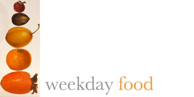weekday food