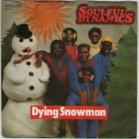 [6005 269] Soulful Dynamics - Dying snowman.