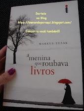 """Sorteio de um exemplar do livro """"A Menina que Roubava Livros"""" de Markus Zusak"""