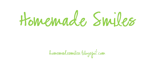 Homemade Smiles