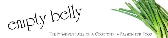 empty belly - The Misadventures of a Cook with a Passion for Food
