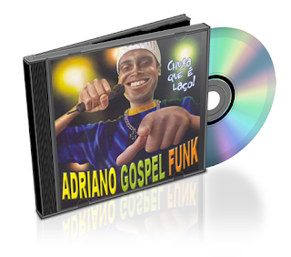 cd adriano funk gospel download
