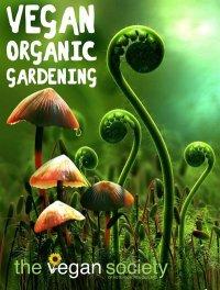 Vegan Organic Gardening