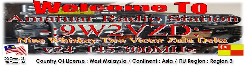 MALAYSIA AMATEUR RADIO ~9W2VZD~