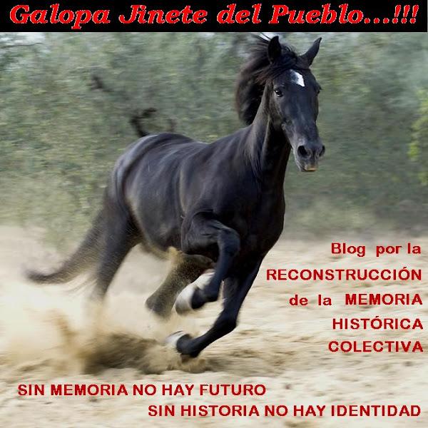 Galopa, Jinete del Pueblo...!!!