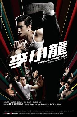 Cuộc Đời Huyền Thoại Lý Tiểu Long - Bruce Lee My Brother (2010) Poster