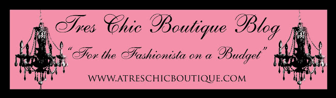 Tres Chic Boutique Blog