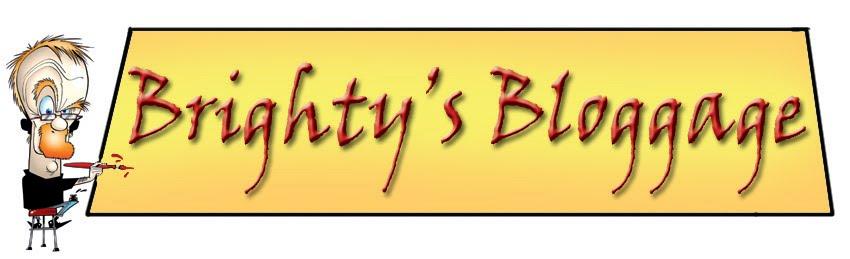 Brighty's Bloggage
