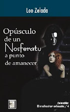 Opsculo de un Nosferatu a Punto de Amanecer