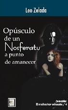Opúsculo de un Nosferatu a Punto de Amanecer